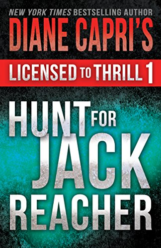 Licensed to Thrill 1: Hunt For Jack Reacher Series Thrillers Books 1-3
