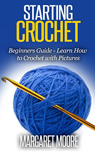 crocheting a starters guide