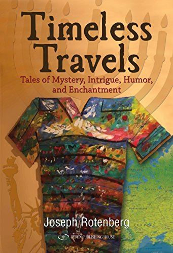 Timeless Travels: : Tales of Mystery, Intrigue, Humor, and Enchantment Hardcover