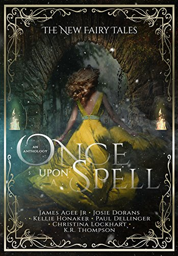 Once Upon a Spell (The New Fairy Tales Book 2)