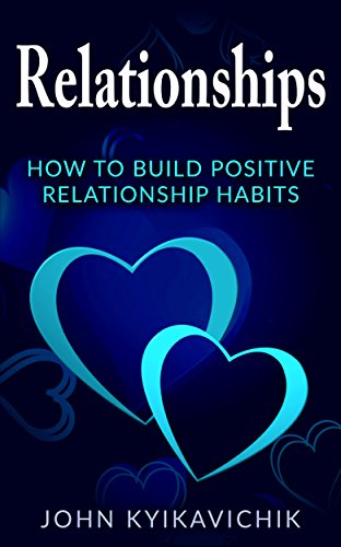 how to build more positive relationships Hire and promote people, who are capable of forming positive, trusting interpersonal relationships with people who report to them, to supervisory positions the supervisor's relationship with reporting employees is the fundamental building block of trust.