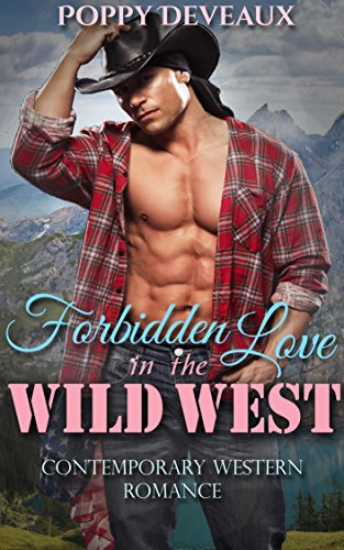 Forbidden Love in the Wild West: Contemporary Western Romance