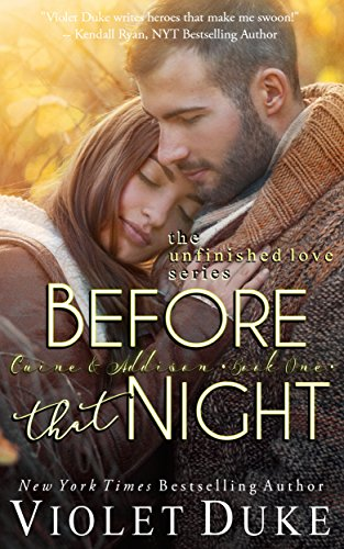 Before That Night: Caine & Addison, Book One of Two