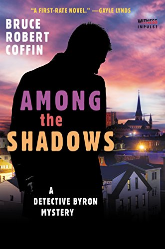 Among The Shadows: A Detective Byron Mystery