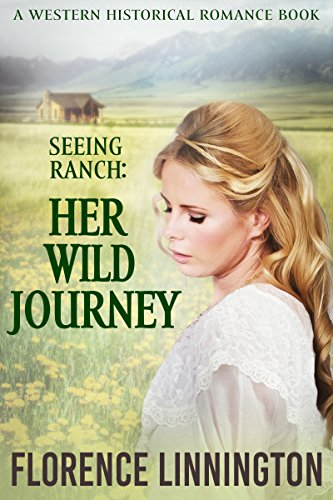 Seeing Ranch: Her Wild Journey