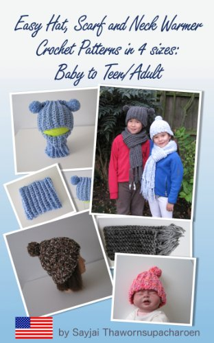 Easy Hat, Scarf and Neck Warmer Crochet Patterns in 4 sizes