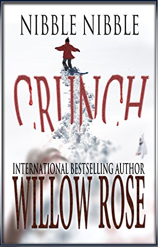 Nibble, Nibble, Crunch (Horror Stories from Denmark Book 3)