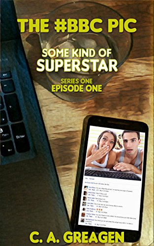The #BBC Pic (Some Kind of Superstar Series One Book 1)