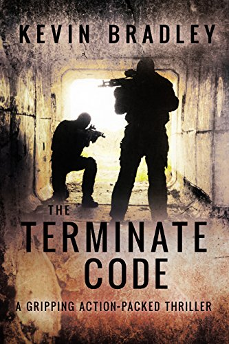 The Terminate Code: A gripping, action & revenge thriller, with a fast pace, and a terrifying twist (Hedge & Cole Thriller Series).