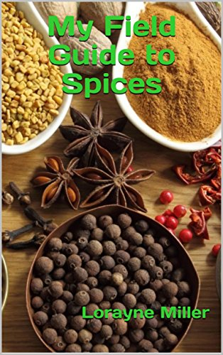 My Field Guide to Spices