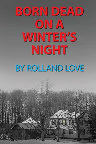 Born Dead on a Winter's Night: ЁЯЦдтЭдя╕П (Ozark Mountains Stories Book 10)