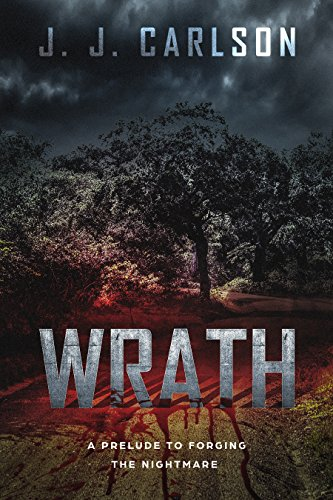 Wrath: A Prelude to Forging the Nightmare