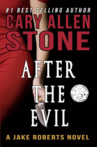 After the Evil: A Jake Roberts Novel