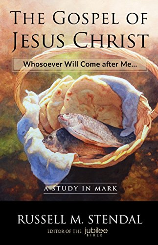 The Gospel of Jesus Christ: Whosoever Will Come after Me…