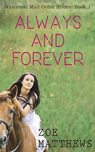 Always and Forever - Millennial Mail-Order Bride Romance
