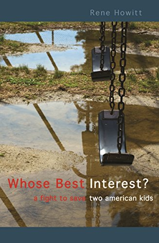 Whose Best Interest: A Fight to Save Two American Kids