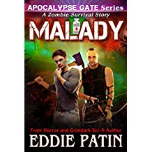 MALADY: A Zombie Survival Horror Story related to the Apocalypse Gate Post-apocalyptic EMP Series