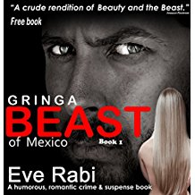 Beast of Mexico - A sassy college student collides with a dangerous drug lord.