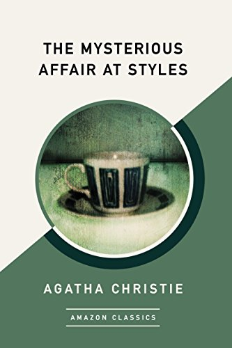 The Mysterious Affair at Styles (AmazonClassics Edition)