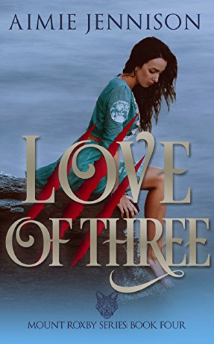 Love of Three: A Mount Roxby Novella (The Mount Roxby Series Book 4)