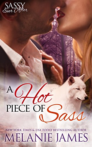 A Hot Piece of Sass: Sassy Ever After (Black Paw Wolves Book 1)