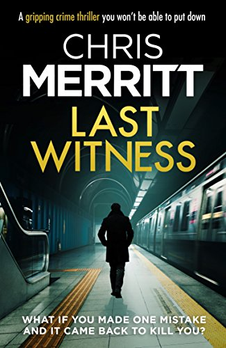Last Witness: A gripping crime thriller you won't be able to put down