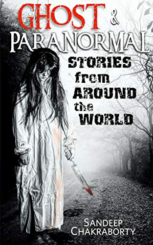 Ghost & Paranormal stories from around the world: True paranormal hauntings,True scary stories,Short ghost stories,Haunted house,Evil spirits,Occult stories,Scary stories for kids