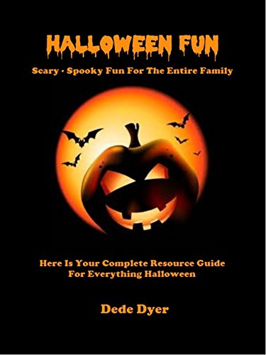Halloween Fun - Scary - Spooky Fun For The Entire Family