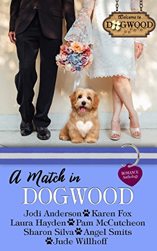 A Match in Dogwood: Dogwood Series Anthology Prequel