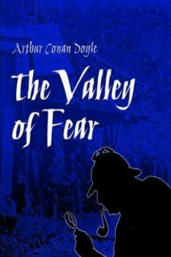 The Valley of Fear (Sherlock Holmes Book 4)