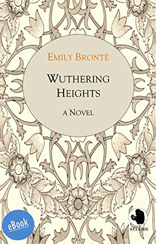 Wuthering Heights (ApeBook Classics (ABC) 9)