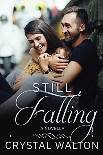 Still Falling: A Home In You Clean Romance