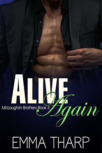 Alive Again (McLoughlin Brothers Book 3)