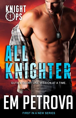 All Knighter (Knight Ops Book 1)