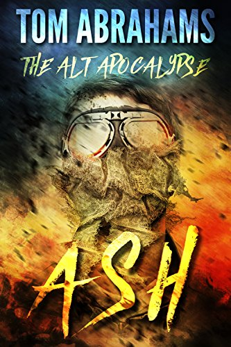 Ash (The Alt Apocalypse Book 1)