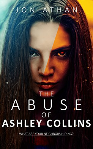The Abuse of Ashley Collins
