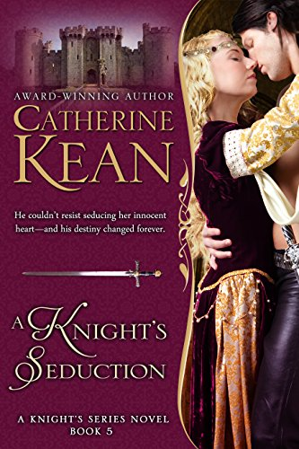 A Knight's Seduction (Knight's Series Book 5)