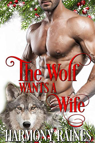 The Wolf Wants a Wife (A Second Chance Christmas in Bear Creek Book 2)