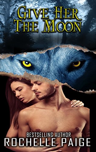 Give Her the Moon (Fated Mates Book 7)